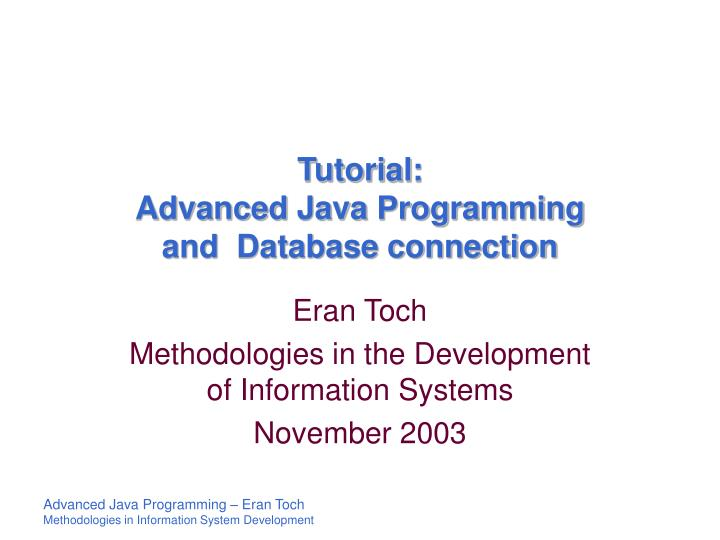 tutorial advanced java programming and database connection n.