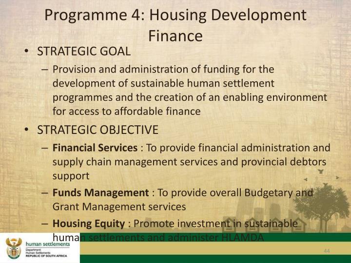 Programme 4: Housing Development Finance