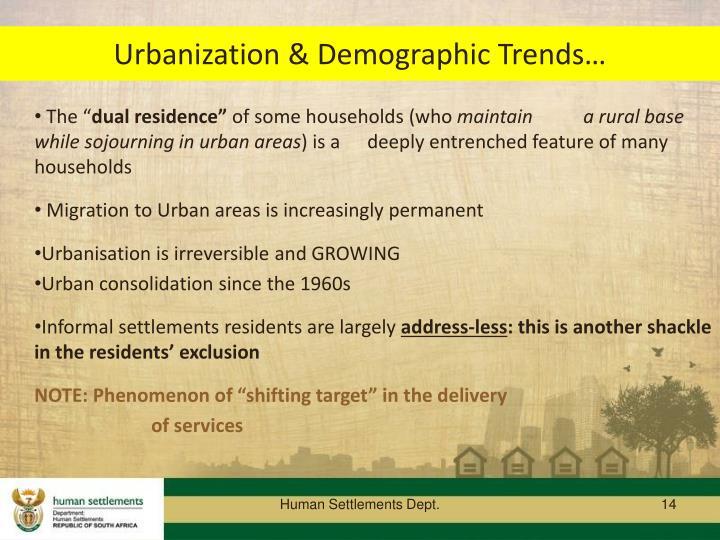 Urbanization & Demographic Trends…