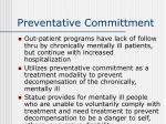 preventative committment