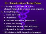 iii characteristics of living things