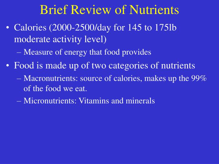 Brief Review of Nutrients