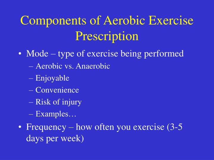 Components of Aerobic Exercise Prescription