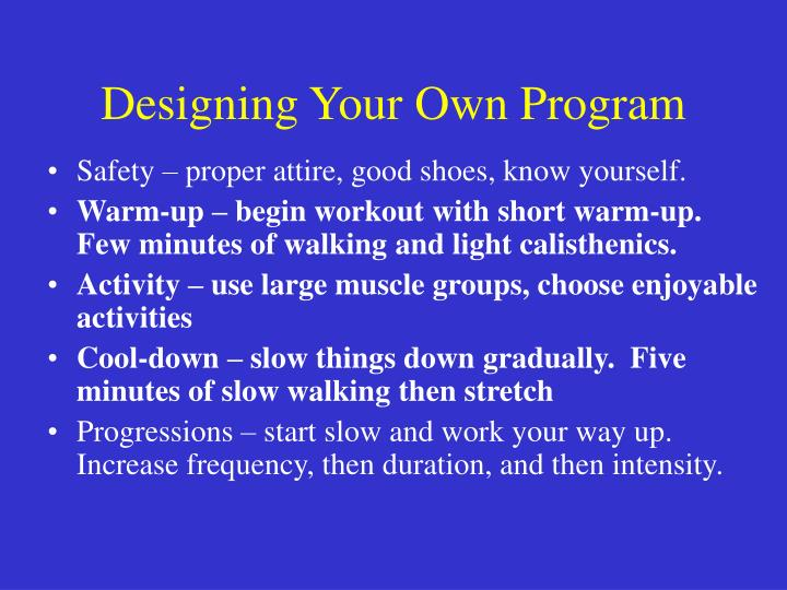 Designing Your Own Program