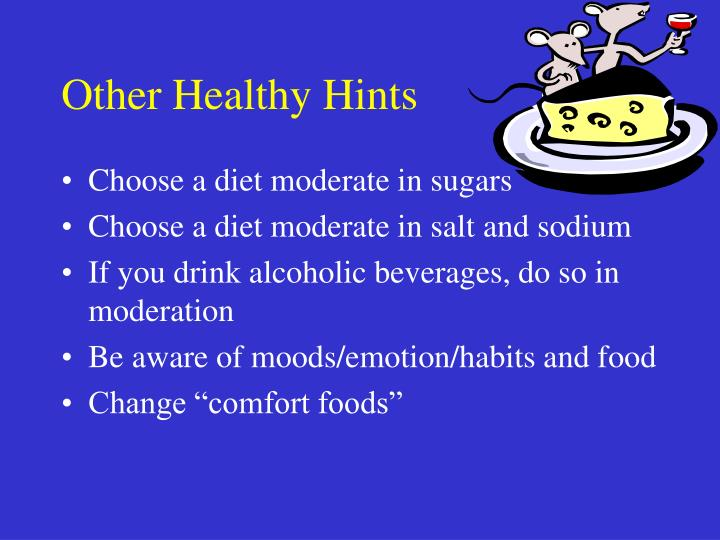 Other Healthy Hints