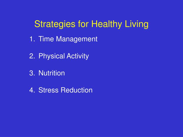 Strategies for Healthy Living