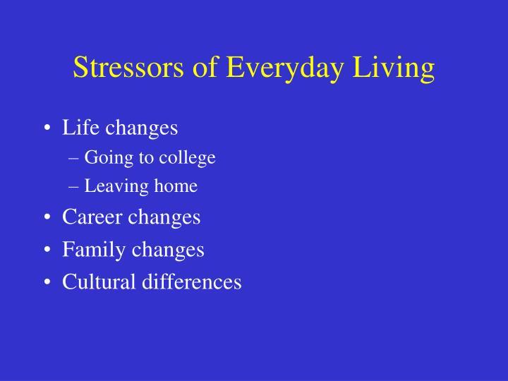 Stressors of Everyday Living