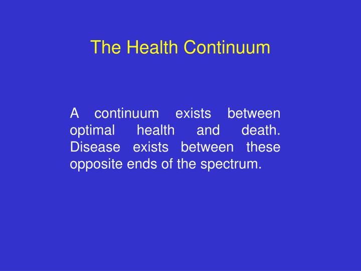 The Health Continuum