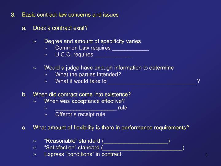 3.	Basic contract-law concerns and issues