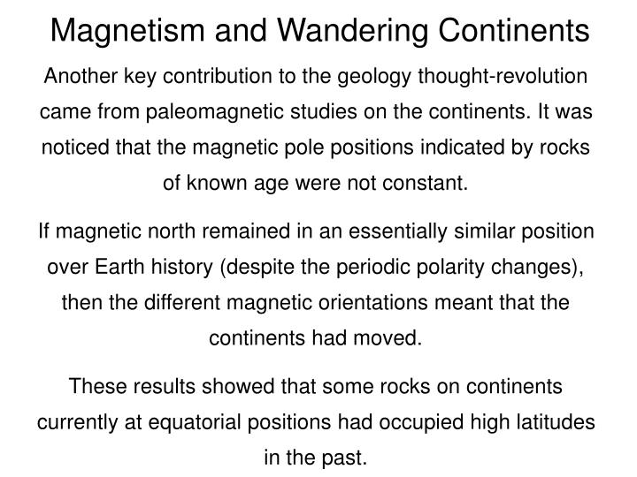 Magnetism and Wandering Continents