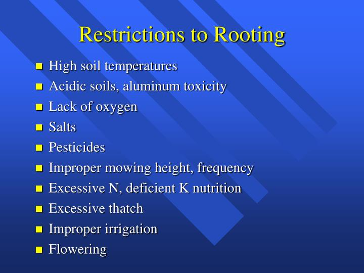 Restrictions to Rooting