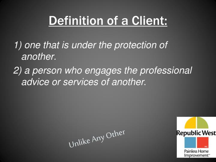 Definition of a Client: