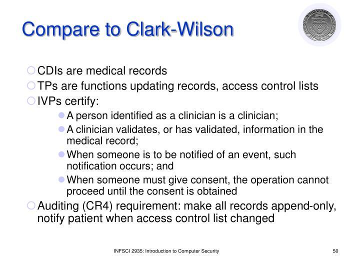 Compare to Clark-Wilson