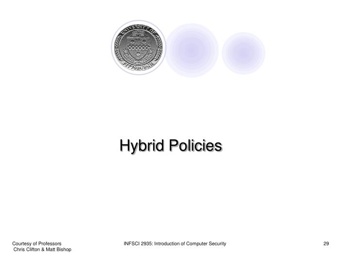 Hybrid Policies
