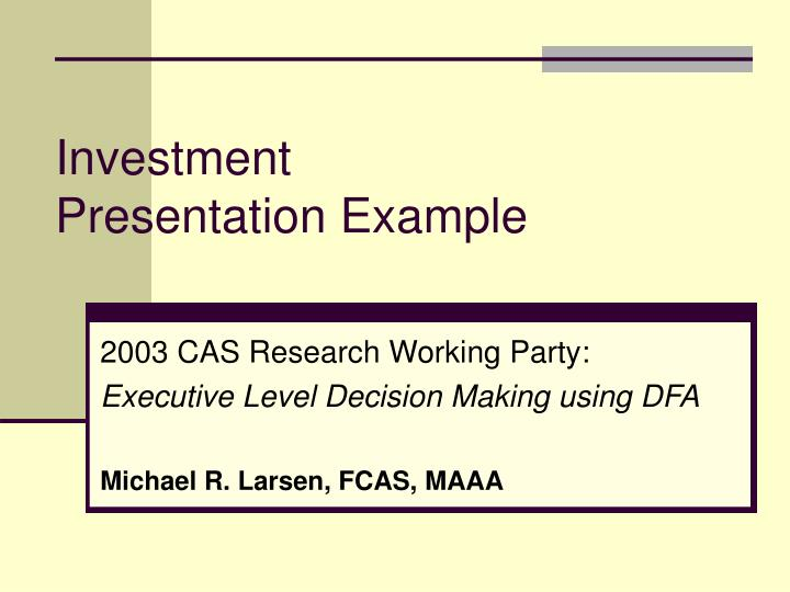 Investment presentation example