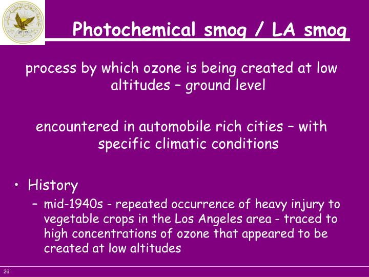 process by which ozone is being created at low altitudes – ground level