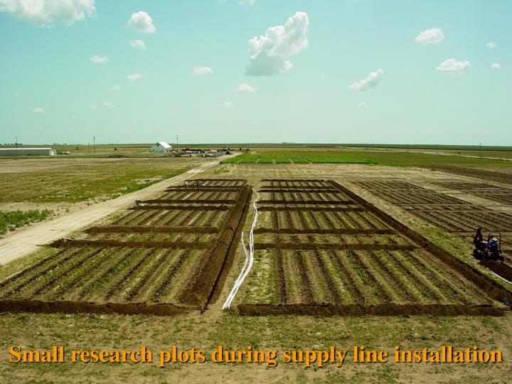 Small research plots during supply line installation