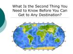 what is the second thing you need to know before you can get to any destination