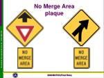 no merge area plaque