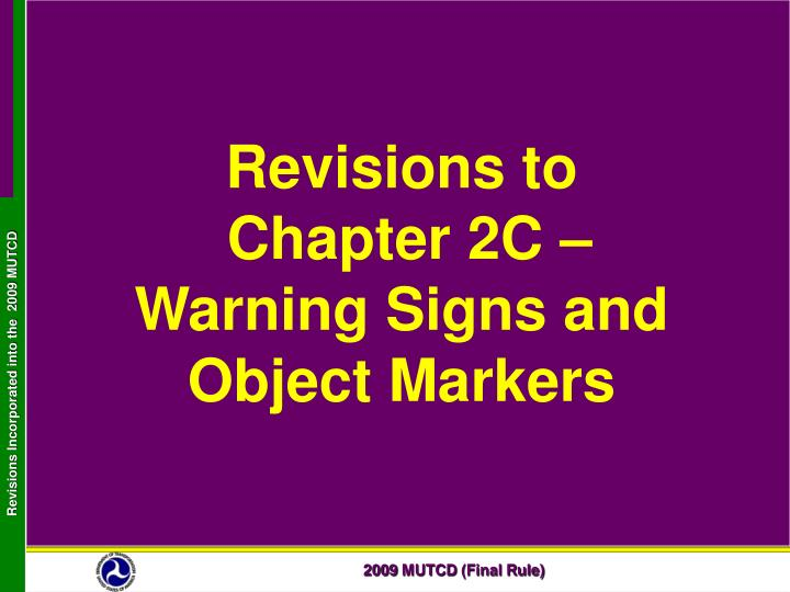 revisions to chapter 2c warning signs and object markers n.