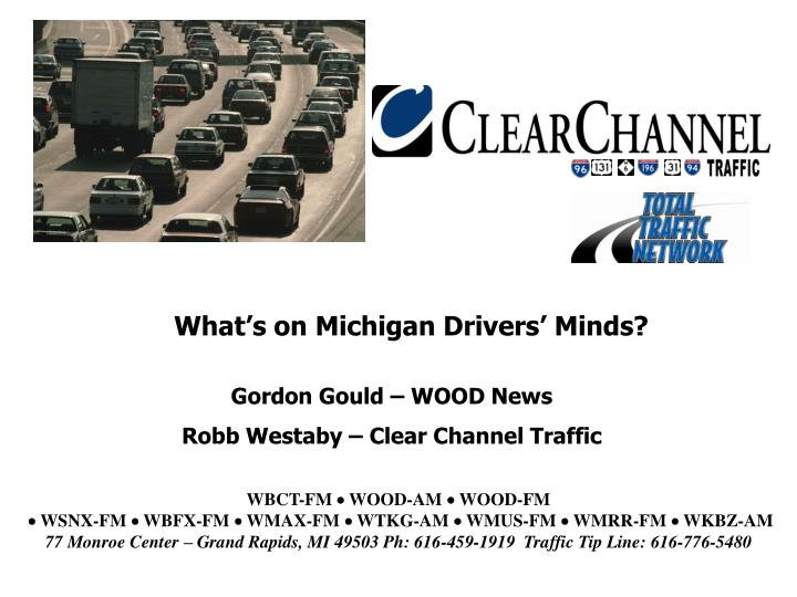 What's on Michigan Drivers' Minds?