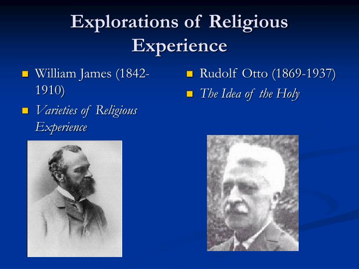 Explorations of religious experience