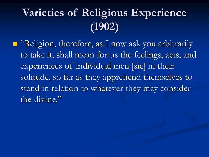Varieties of religious experience 1902