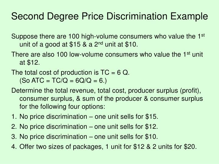 Second Degree Price Discrimination Example