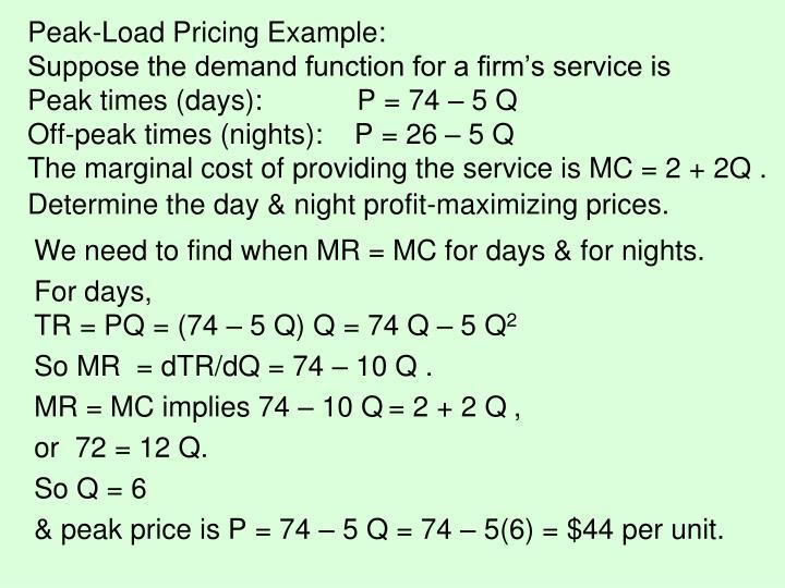 Peak-Load Pricing Example: