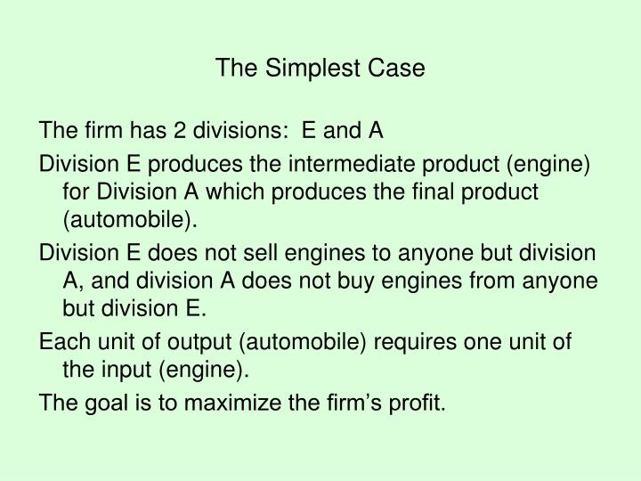 The Simplest Case