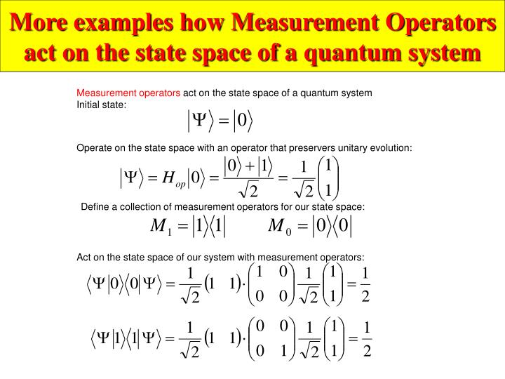 More examples how Measurement Operators act on the state space of a quantum system