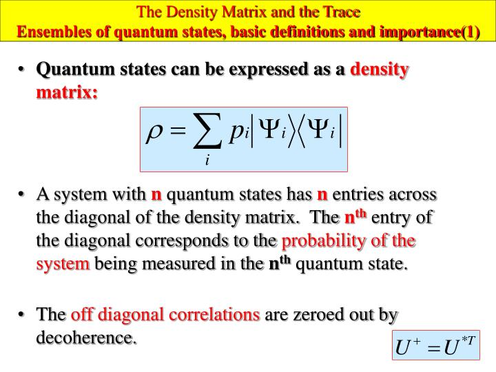 The Density Matrix and the Trace