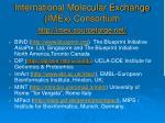 international molecular exchange imex consortium http imex sourceforge net