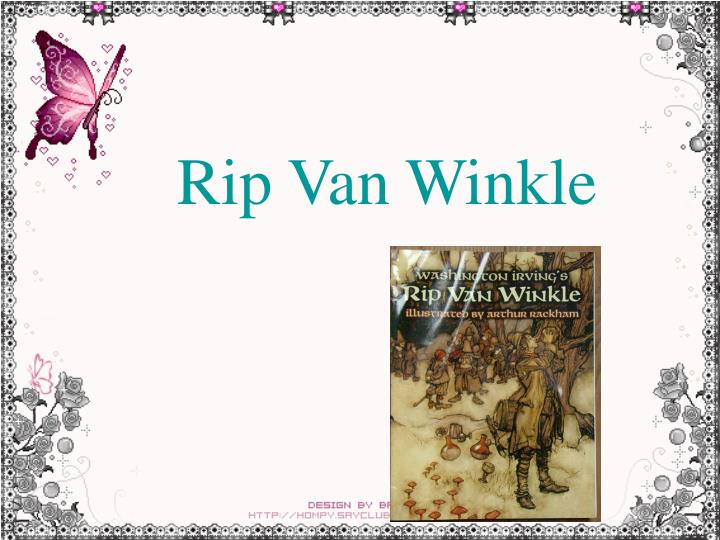 rip van w inkle revision essay Rip van winkle essay rip van winkle essay rip van winkle analysis rip van winkle is a story set at a time when revolution had not taken place and after it took place.