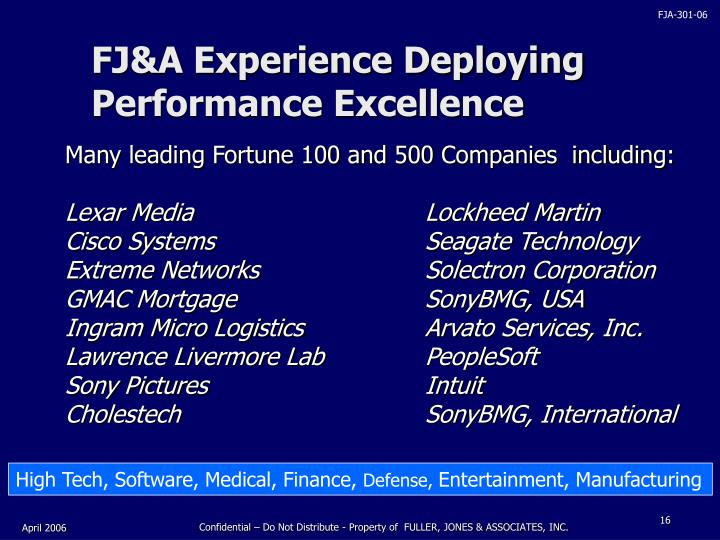FJ&A Experience Deploying Performance Excellence