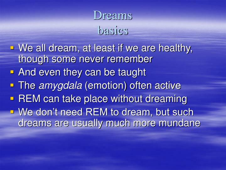 Dreams basics