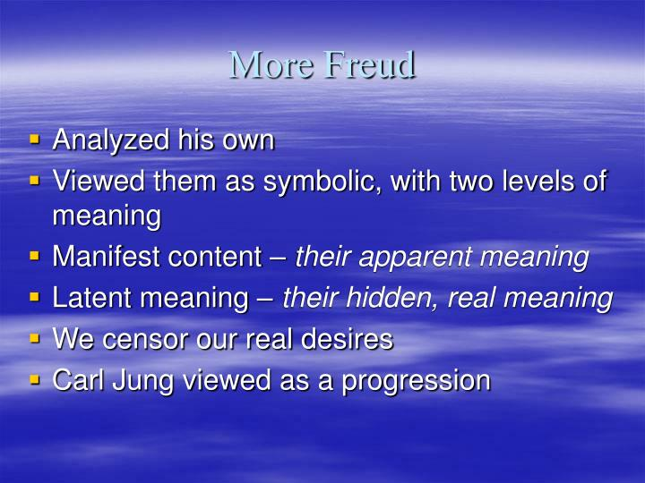 More Freud