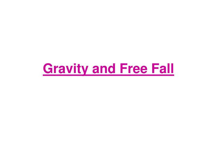 gravity and free fall n.