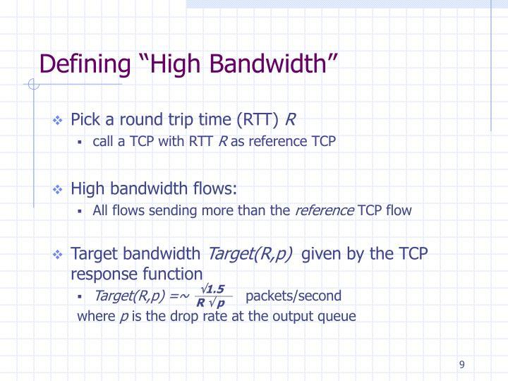"""Defining """"High Bandwidth"""""""