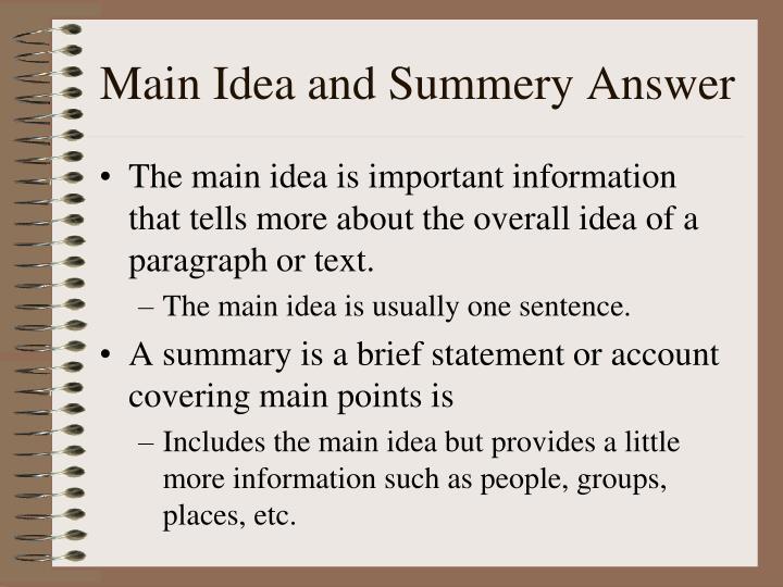 Main Idea and Summery Answer