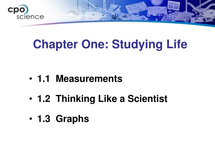 Chapter one studying life