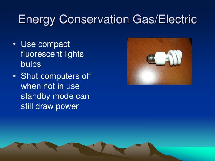 Energy Conservation Gas/Electric