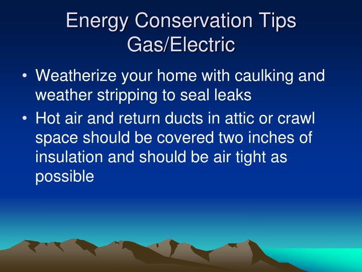 Energy Conservation Tips Gas/Electric