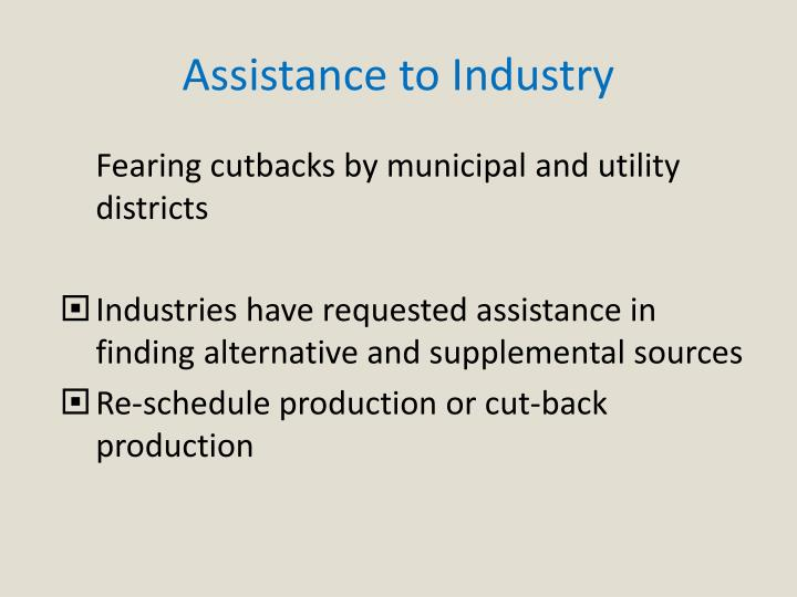 Assistance to Industry