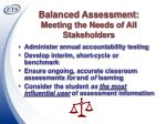 balanced assessment meeting the needs of all stakeholders