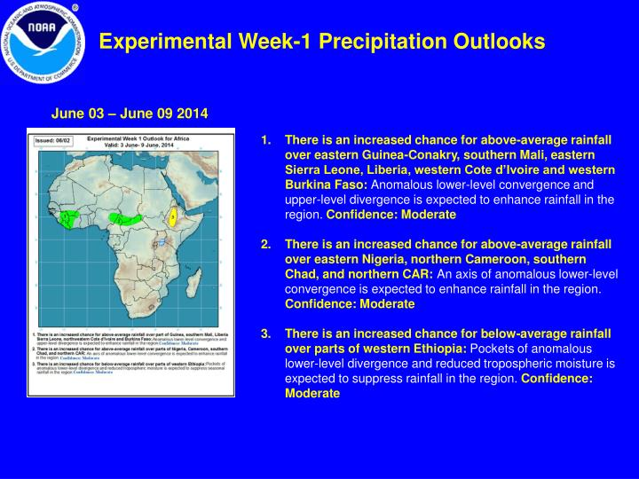 Experimental Week-1 Precipitation Outlooks