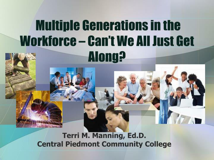 multiple generations in the workforce can t we all just get along n.