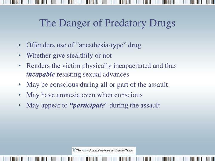 The danger of predatory drugs