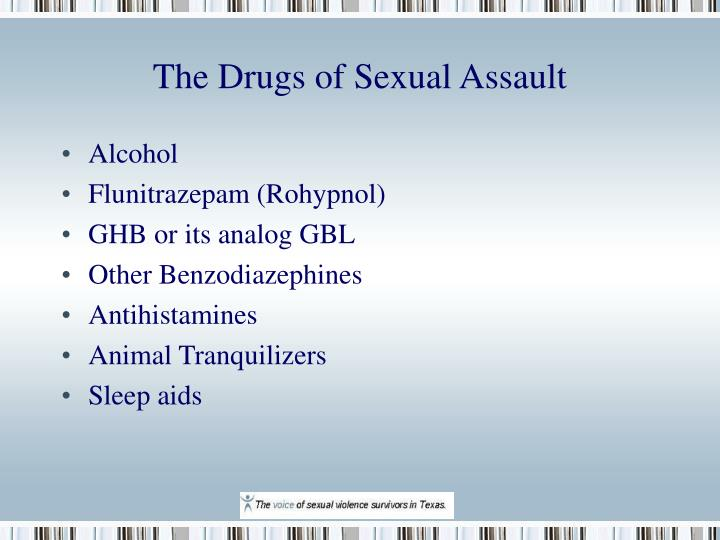 The Drugs of Sexual Assault