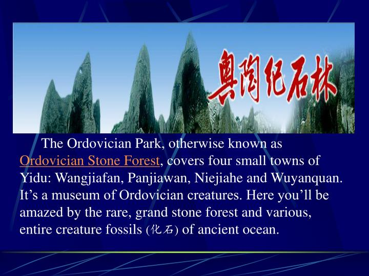 The Ordovician Park, otherwise known as